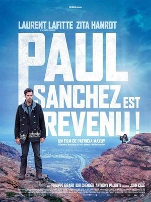 Paul Sanchez est revenu ! Regarder Film Gratuit