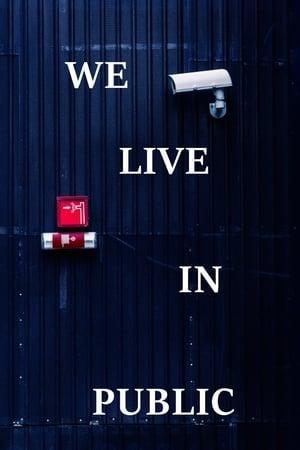 We Live in Public-Azwaad Movie Database