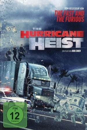 The Hurricane Heist Film