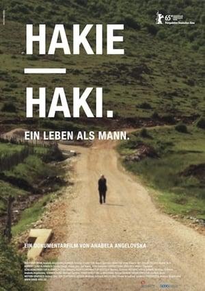 Hakie - Haki: Living as a Man