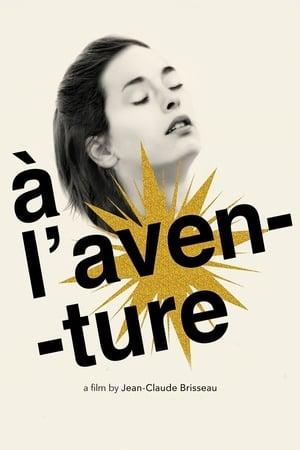 A l'aventure (2008)