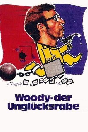 Woody, der Unglücksrabe Film