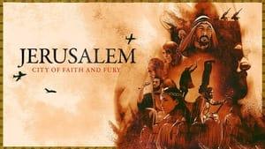 Jerusalem: City of Faith and Fury (2021)