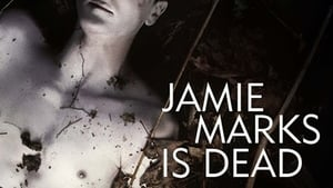 Jamie Marks Is Dead [2014]
