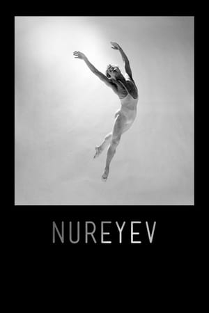 Watch Nureyev Full Movie