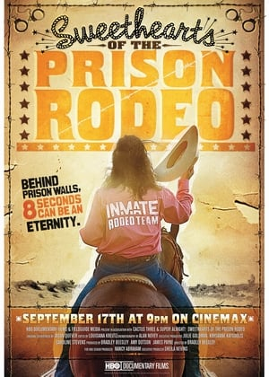 Sweethearts of the Prison Rodeo (2010)