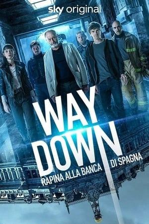 Way Down - Rapina alla Banca di Spagna (2021)