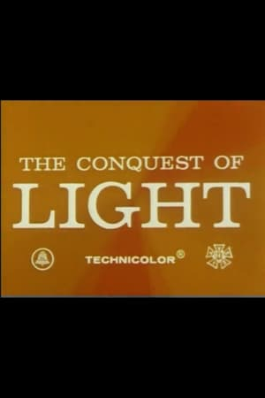 The Conquest of Light