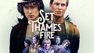 English movie from 2015: Set the Thames on Fire