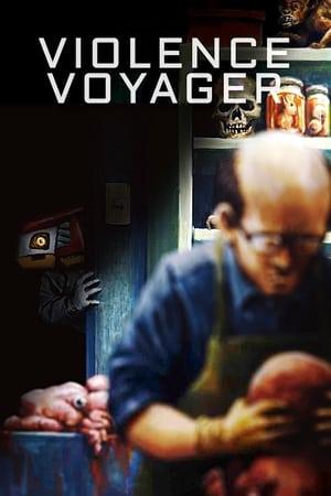 Violence Voyager (2018)
