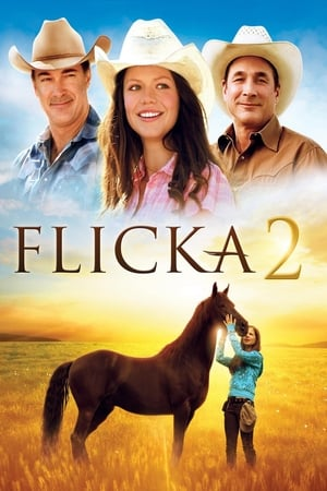 Flicka 2: Amies pour la vie (2010)