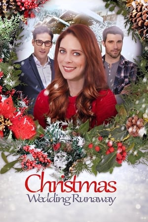 Watch Christmas Wedding Runaway Full Movie