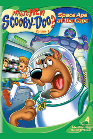 Poster What's New, Scooby-Doo? Vol. 1: Space Ape at the Cape (2004)