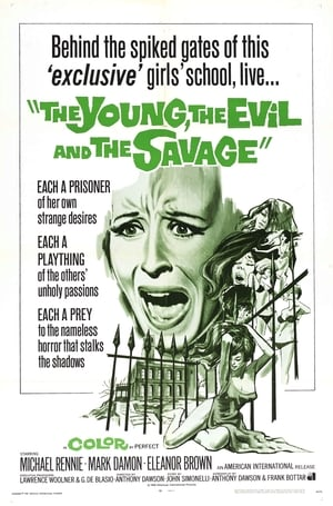 Image The Young, the Evil and the Savage