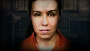Jodi Arias: Cellmate Secrets (2020)