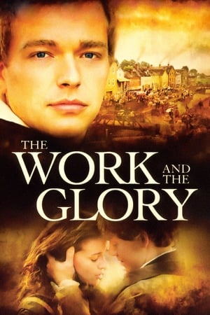 Poster The Work and the Glory (2004)