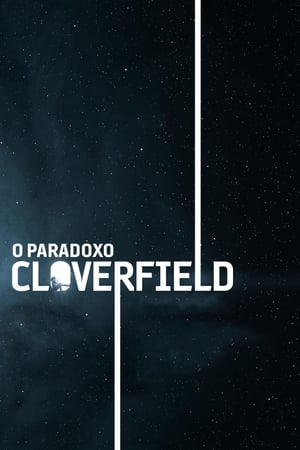 O Paradoxo Cloverfield - Poster
