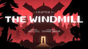 Capítulo 5: O moinho