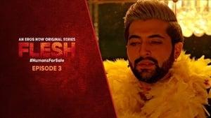 Flesh Season 1 Episode 3