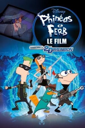 Phinéas et Ferb – Le Film : Voyage dans la 2e Dimension (2011)