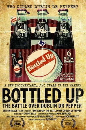 Bottled Up: The Battle over Dublin Dr. Pepper (2013)