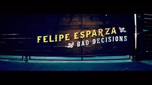 Felipe Esparza: Bad Decisions (2020) online ελληνικοί υπότιτλοι