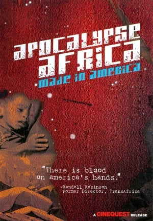 Apocalypse Africa: Made in America (2010)