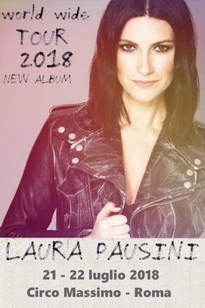 Laura Pausini – Fatti Sentire World Tour 2018