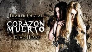 Corazón Muerto (Dead Heart)