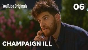Champaign Ill: Saison 1 Episode 6