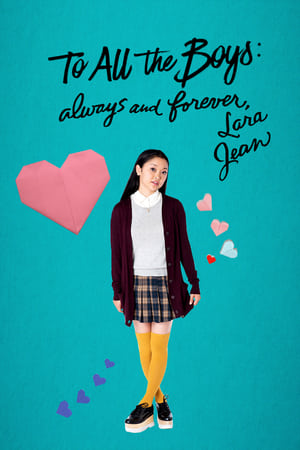 To All the Boys: Always and Forever, Lara Jean (2021)