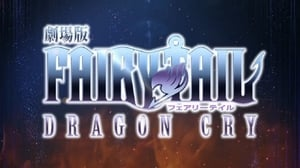 Fairy Tail: Dragon Cry 2017 Full Anime