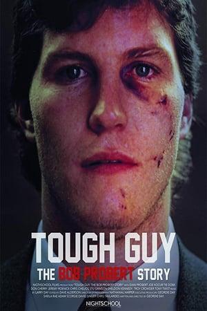 Tough Guy: The Bob Probert Story (2018)
