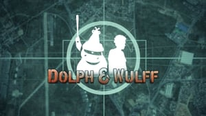 series from 2005-2005: Dolph & Wulff