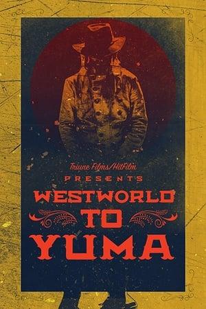 Westworld to Yuma (2017)