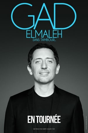 Gad Elmaleh - Sans tambour-Azwaad Movie Database
