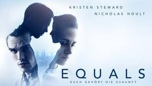 Equals – Euch gehört die Zukunft [2015]
