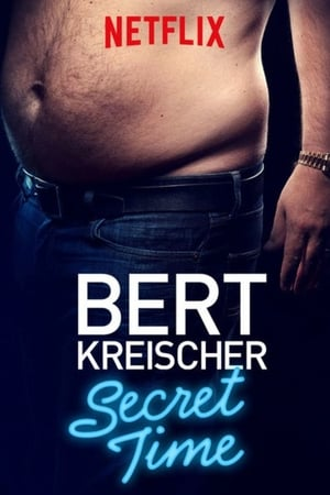 Watch Bert Kreischer: Secret Time Full Movie