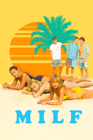 MILF Full Movie