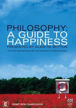 Philosophy: A Guide to Happiness