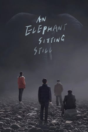 An Elephant Sitting Still 2018 Full Movie Subtitle Indonesia