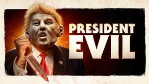 فيلم President Evil 2018 مترجم اون لاين