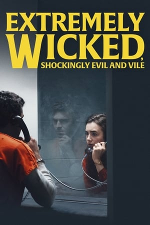 Nonton Extremely Wicked, Shockingly Evil, and Vile (2019) Lk21 Subtitle Indonesia