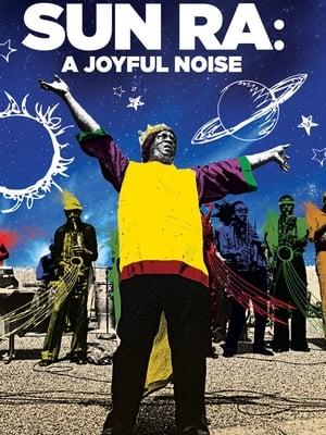 Sun Ra: A Joyful Noise (1980)
