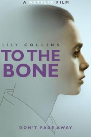 Filmposter To the Bone