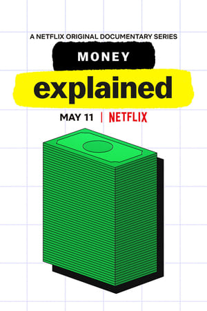 Money, Explained – Banii, pe înțelesul tuturor (2021)