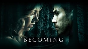 Becoming – Das Böse in ihm [2020]