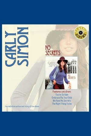 Classic Albums: Carly Simon - No Secrets