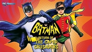 Batman: Return of the Caped Crusaders