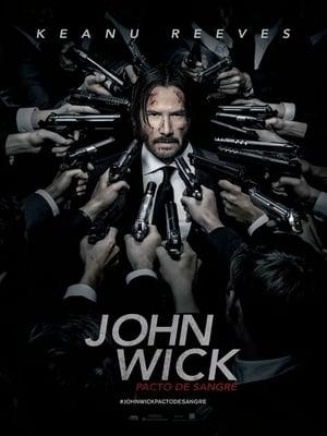 John Wick Pacto de sangre (2017)